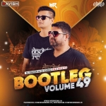 Bootleg Vol. 49 - DJ Ravish & DJ Chico
