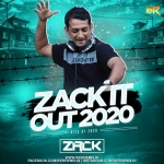 Zack It Out 2020 - DJ Zack