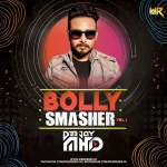 Bolly Smasher Vol.1 - DJ MHD