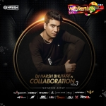 DJ Harsh Bhutani In Collaboration Vol.3