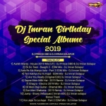 DJ Imran Birthday Special Album - 2019
