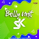 Bolly Unit (The Album) - DJ SK