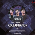 Collab Nation Vol.2 - DJ Sajid x DJ Ashif H x DJ Saif