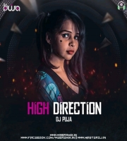 High Direction - DJ Puja