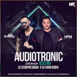 Audiotronic Vol.22 (Collaboration) - Dj Scorpio Dubai & Dj Hani Dubai