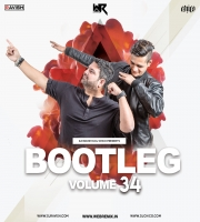 Bootleg Vol. 34 - DJ Ravish & DJ Chico