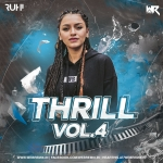 Thrill Vol.4 - Dj Ruhi