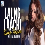 Laungh Lachi (Cover-Version) Nikhar Kapoor