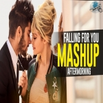 Falling For You Mashup - Aftermorning