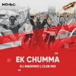 Ek Chumma (Club Mix) - DJ Madwho