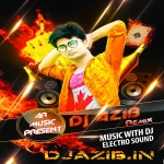 Gori Tori Chunri Ba Lal Lal Re -- Hard Speaker Pumcher Dance Mix By Dj Azib