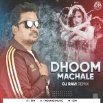 Dhoom Machale Dhoom (REMIX) DJ RAVI