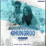 Ghungroo - UD Jowin Remix