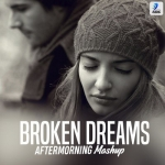 Broken Dreams 2019 Mashup - Aftermorning