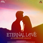 Eternal Love Mashup - Aftermorning