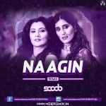 Naagin Remix - DJ Scoob