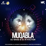 Muqabla (Bounce Mix) - DJ Shad & DJ R Factor