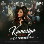 Kamariya (Remix) - Stree - DJ Shireen