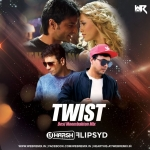 Twist ( Desi Moombahton Mix ) Harsh  Bhutani x Flipsyd