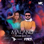Malang (Future Bass Mix) - DJ Paroma  DJ Nick