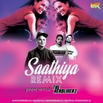 Saathiya Remix- The Headlinerz X Prem Mittal
