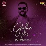 Gallan Kardi (Remix) - DJ Rink India