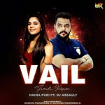 Vail (Female Version) Naina Puri Ft. DJ Assault