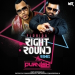 Flo Rida - Right Round (Remix) - DJ Purvish