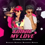 You-re My Love (Remix) - DJ Angel x DJ Aftab