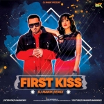 First Kiss Remix - Dj Manik 2020