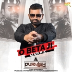 O Beta Ji (Club Mix) - DJ Purvish