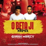 O Beta Ji ( Ludo) Remix - Dj Harsh Bhutani X Dj Mercy