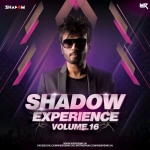 Shadow Experience Vol 16 - DJ Shadow Dubai