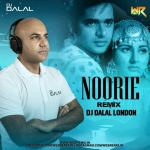 Noorie (Remix) - DJ Dalal London