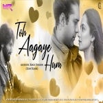 Toh Aagaye Hum - Acoustic Rock Version (Zenn Remix)