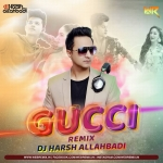 GUCCI Aroob Khan Remix - DJ Harsh Allahbadi