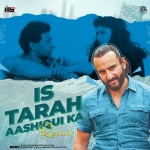 Is Tarah Aashiqui Ka (Remix) - Dj Jits