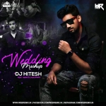 Wedding Mashup - DJ Hitesh Ft. Namita Choudhary