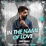In The Name Of Love (Remix) - GrD