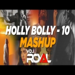 Holly Bolly Mashup  2021  Holly Bolly - 10 VDj Royal