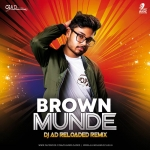 Brown Munde (Mashup) - DJ AD Reloaded