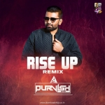 Rise Up - (Remix) - DJ PURVISH